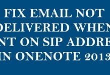 Fix Email Not Delivered When Sent on SIP Address in OneNote 2013