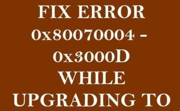 Fix Error 0x80070004 - 0x3000D While Upgrading to Windows 10