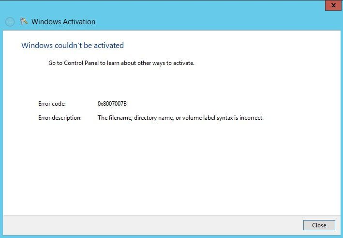 Fix Error Code 0x8007007B While Activating Windows 10