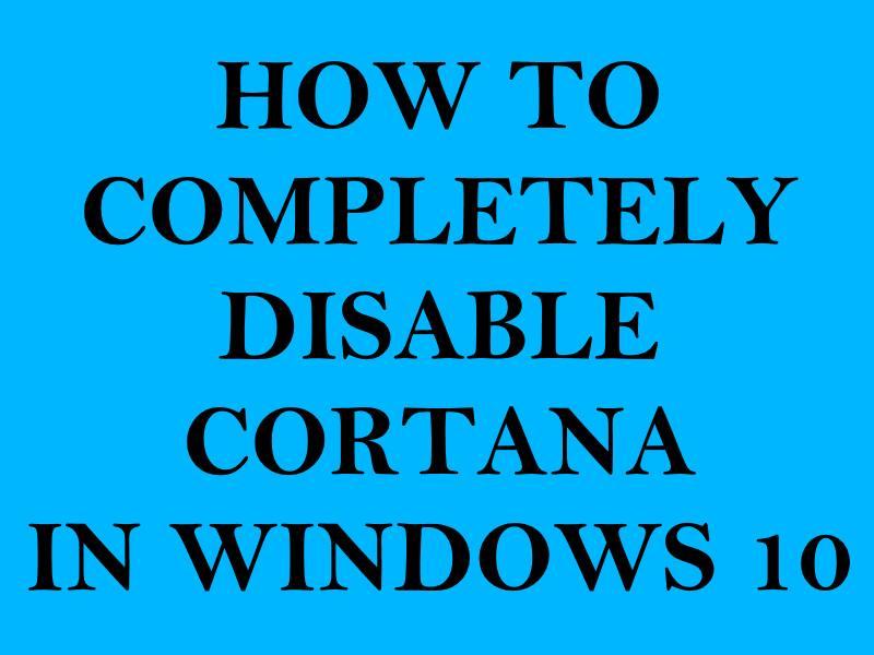 disable cortana permanently