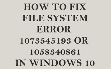 How to Fix File System Error 1073545193 in Windows 10