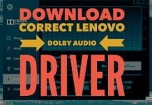 Download & Fix Dolby Audio Driver for Windows 10 for Lenovo Notebook