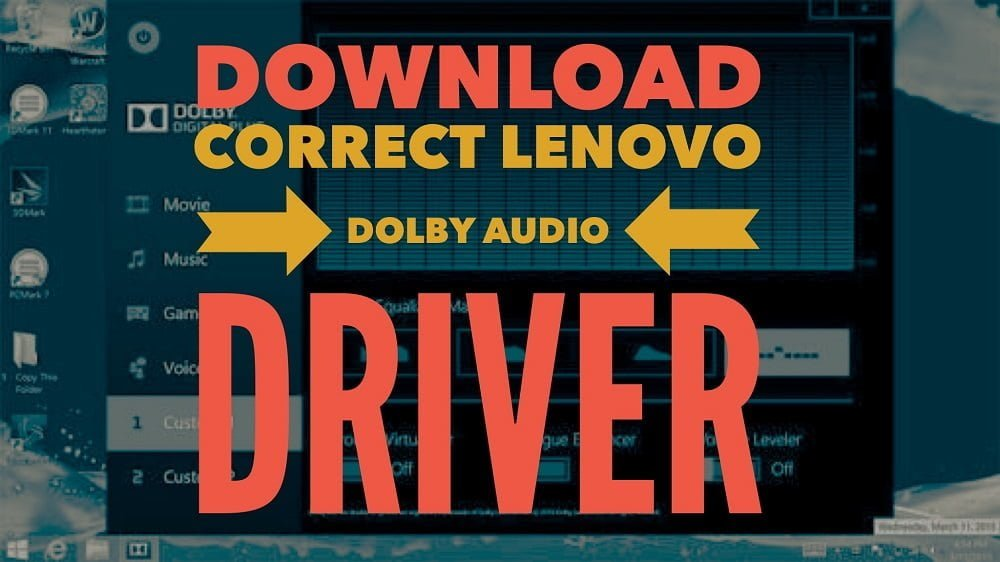 Download & fix dolby audio driver for windows 10 for lenovo.