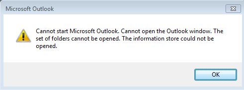 Cannot start Microsoft outlook. Cannot open the outlook window. The set of folders cannot be opened. The information store could not be opened