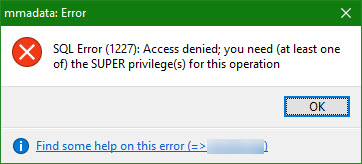 SQL Error (1227): Access denied; You Need the SUPER Privilege for this Operation in Amazon RDS